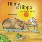 Hilmy The Hippo Learns To Be Grateful