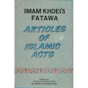 Articles Of Islamic Acts Imam Khoei'S Fatwa