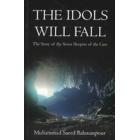 The Idols Will Fall