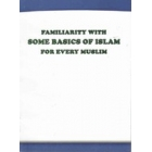 Familiarity With Some Basics Of Islam