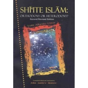 Shiite Islam: Orthodoxy Of Heterodoxy