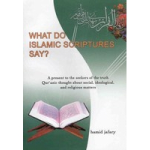 What Do Islamic Scriptures Say?