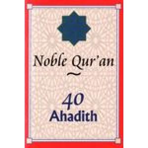 40 Ahadith - Noble Quran