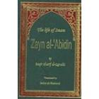 The Life Of Imam Zayn Al-Abidin A.S.