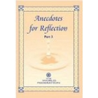 Anecdotes For Reflection: Part 3