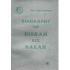 Biography Of Hisham Bin Hakam