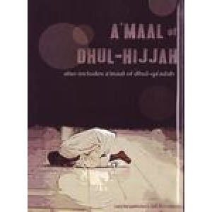 A'Maal Of Dhul-Hijjah