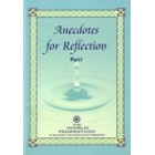 Anecdotes For Reflection: Part 1