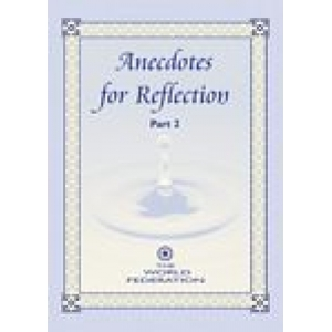 Anecdotes For Reflection: Part 2