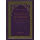 The Life Of Fatima Az-Zahra A.S.