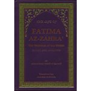 The Life Of Fatima Az-Zahra A.S.