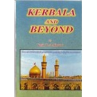 Kerbala And Beyond