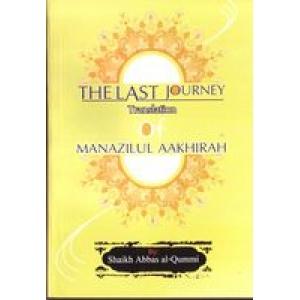 The Last Journey - Manazilul Aakhirah