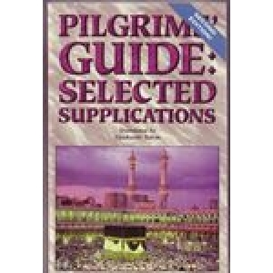 Pilgrims Guide: Selected Supplications