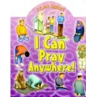 I Can Pray Anywhere!