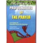 Profoundities Of The Prayer