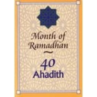 40 Ahadith - Month Of Ramadhan