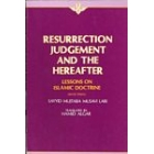 Resurrection, Judgment And Hereafter