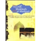 The Rites Of Makkah And Al-Madinah