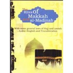 The Rites Of Makkah And Al-Madinah