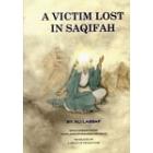 A Victim Lost In Saqifah