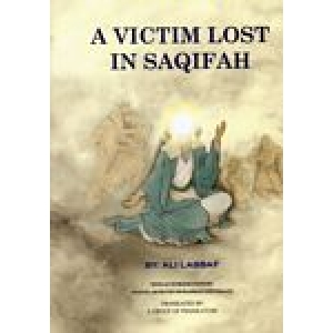 A Victim Lost In Saqifah